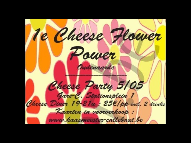 1st Cheese Flower Power 5 and 6 May